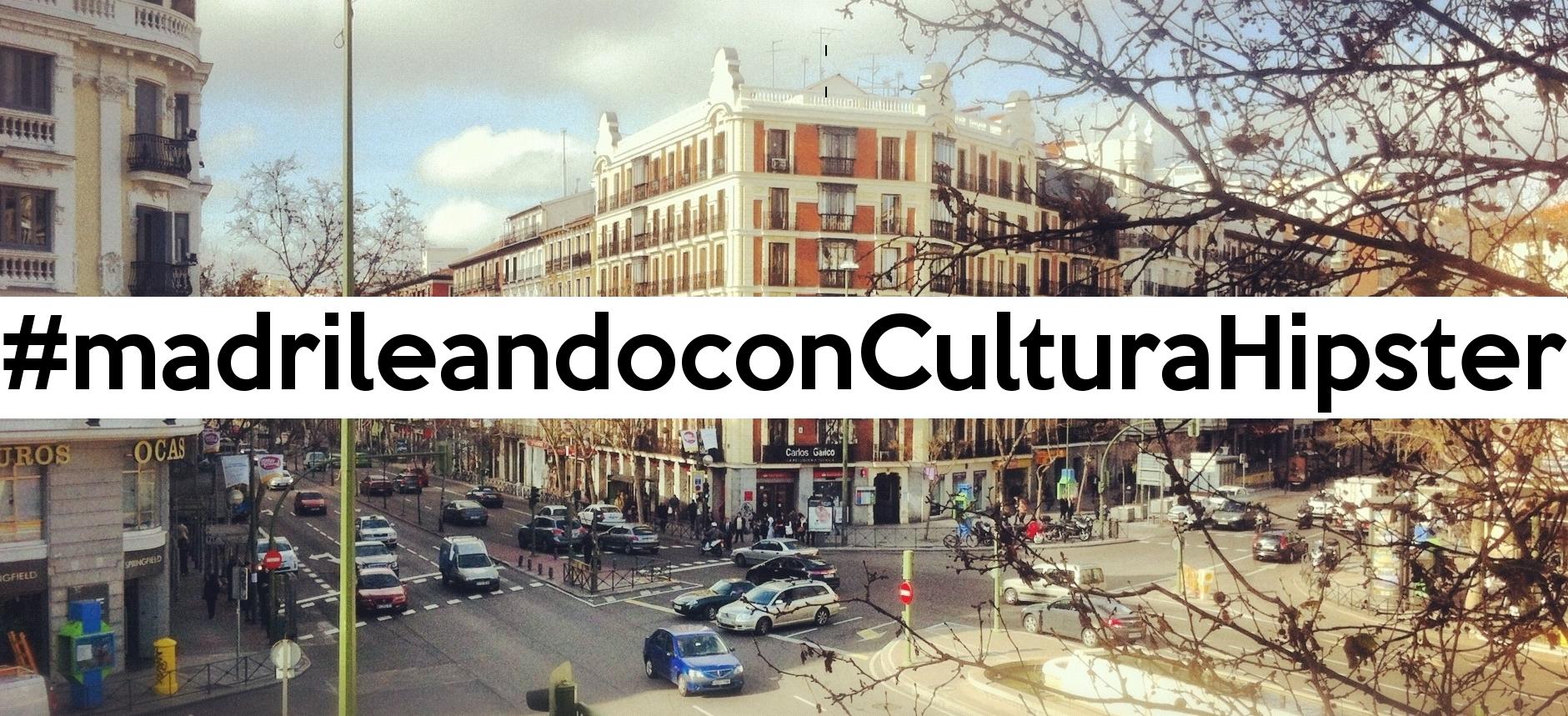 madrileando-con-cultura-hipster