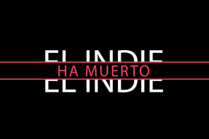 ¿Qué es el indie español? No te pierdas este documental