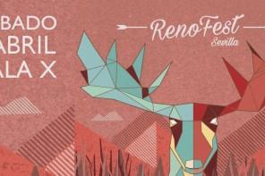El 1 de abril se celebra en Sevilla RENOfest, descubre su cartel y su leitmotiv