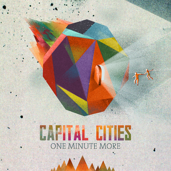 One Minut More - Capital Cities